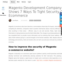 Magento Development Company Shows 7 Ways To Tight Security Of Ecommerce