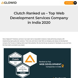 Clutch Ranked us - Top Web Development Services Company in India 2020