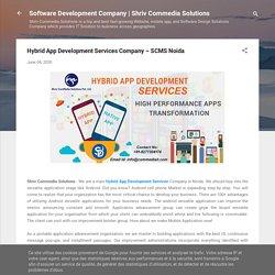 Hybrid App Development Services Company – SCMS Noida