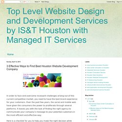 Top Level Website Design and Development Services by IS&T Houston with Managed IT Services: 3 Effective Ways to Find Best Houston Website Development Company