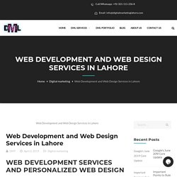 Web Development and Web Design Services in Lahore - Digital Marketing Lahore