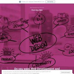 Do you want Web Development and web design Services Lahore Pakistan? – First Idea Web