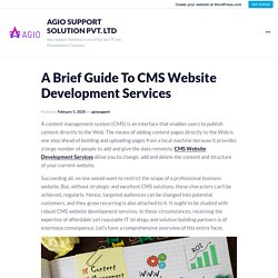 A Brief Guide To CMS Website Development Services – AGIO SUPPORT SOLUTION PVT. LTD