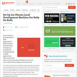 Set Up An Ubuntu Local Development Machine For Ruby On Rails
