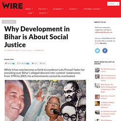 Why Development in Bihar is About Social Justice
