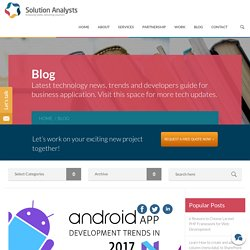Android App Development Trends in 2017 - solutionanalysts