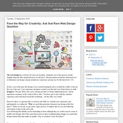 Pave the Way for Creativity: Ask that Rare Web Design Question