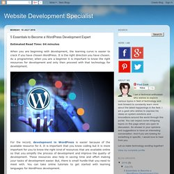 5 Essentials to Become a WordPress Development Expert
