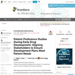 Patient Preference Studies During Early Drug Development: Aligning Stakeholders to Ensure Development Plans Meet Patient Needs