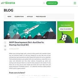 MVP Development Do's and Don'ts: Startup Survival Kit - Skelia