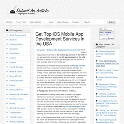 Get Top iOS Mobile App Development Services in the USA - Submit An Article - Submit Your Article
