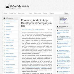 Foremost Android App Development Company in UK - Submit An Article - Submit Your Article