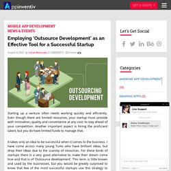 'Outsource Development' Is A Brilliant Tool For The Startups - AppInventiv