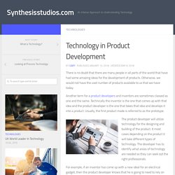 Technology in Product Development – Synthesisstudios.com