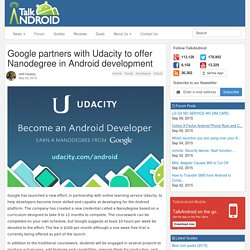 Google partners with Udacity to offer Nanodegree in Android development
