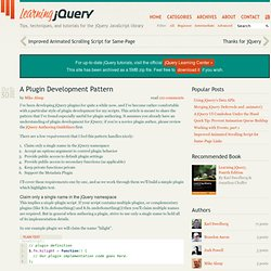 A Plugin Development Pattern