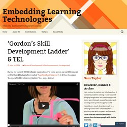 'Gordon's Skill Development Ladder' & TEL