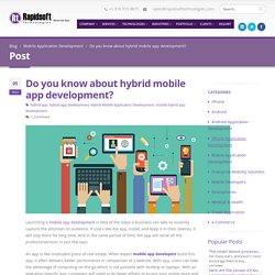Do you know about hybrid mobile app development?