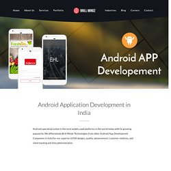 Android App Development Company In India- Brill Mindz Technologies