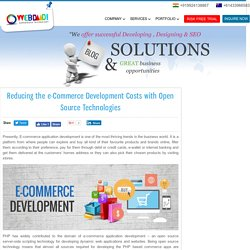 Reducing the e-Commerce Development Costs with Open Source Technologies - webdaadi