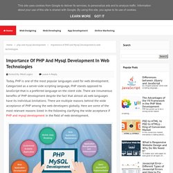 Importance of PHP and Mysql Development in web technologies - MindLogics Blog