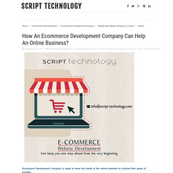 How An Ecommerce Development Company Can Help An Online Business?