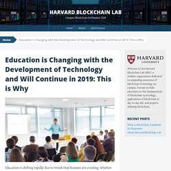 Education is Changing with the Development of Technology and Will Continue in 2019: This is Why