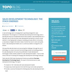 Sales Development Technology: The Stack Emerges