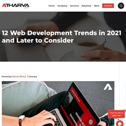 Top 12 Web Development Trends in 2021 and Beyond
