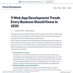 9 Web App Development Trends Every Business Should Know in 2020 – 1Touch Development