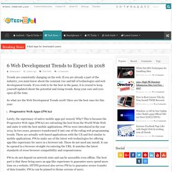 6 Web Development Trends to Expect in 2018