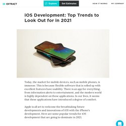 iOS Development: Top Trends to Look Out for in 2021