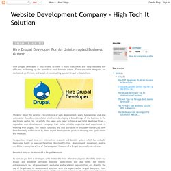 Website Development Company - High Tech It Solution: Hire Drupal Developer For An Uninterrupted Business Growth !