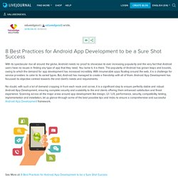 8 Best Practices for Android App Development to be a Sure Shot Success: valueedgesol