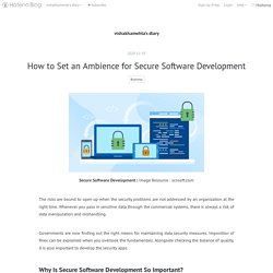 How to Set an Ambience for Secure Software Development - vishakhamehta's diary