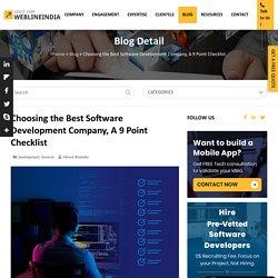 Choosing the Best Software Development Company, A 9 Point Checklist