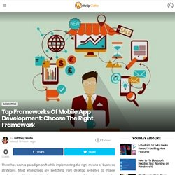 Top Frameworks Of Mobile App Development: Choose The Right Framework - WriteUpCafe.com
