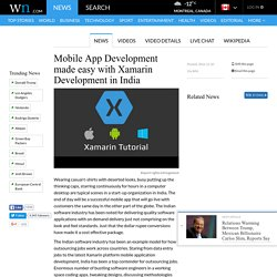 Mobile App Development made easy with Xamarin Development in India - Worldnews.com