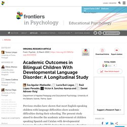 Academic Outcomes in Bilingual Children With Developmental Language Disorder: A Longitudinal Study