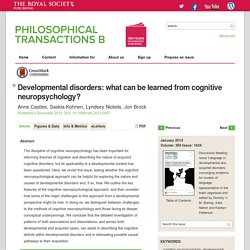 Developmental disorders: what can be learned from cognitive neuropsychology?