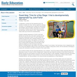 Guest blog: Time for a Key Stage 1 that is developmentally appropriate? by Julie Fisher