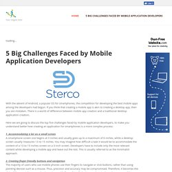 5 Big Challenges Faced by Mobile Application Developers