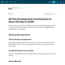 All The Developments Coming Soon In Azure DevOps In 2020: ax3systems — LiveJournal