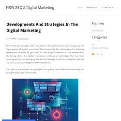 Developments And Strategies In The Digital Marketing - NSW SEO & Digital Marketing