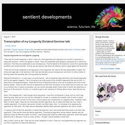 Transcription of my Longevity Dividend Seminar talk