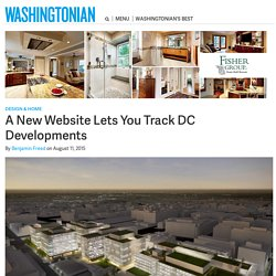 A New Website Lets You Track DC Developments