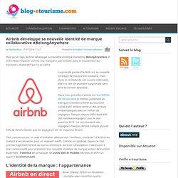 Airbnb développe son identité de marque #BelongAnywhere