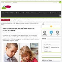Jouer : developpe des compétences spatiales, sociales enfant