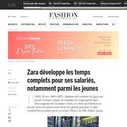Zara développe les temps complets pour ses salariés, notamment parmi les jeunes - Actualité : distribution (#79724)