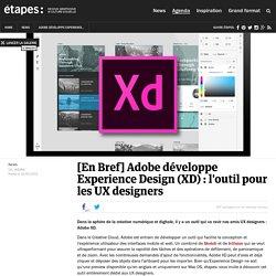 Adobe développe Experience Design (XD) : l'outil pour les UX designers